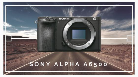 Sony Alpha a6500 - Nejlepší cestovní fotoaparáty 2017 - Martin Šístek fotograf