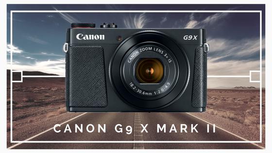 Canon G9 X Mark II - Nejlepší cestovní fotoaparáty 2017 - Martin Šístek fotograf