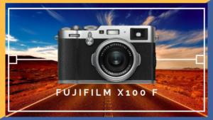 FUJIFILM X100 F